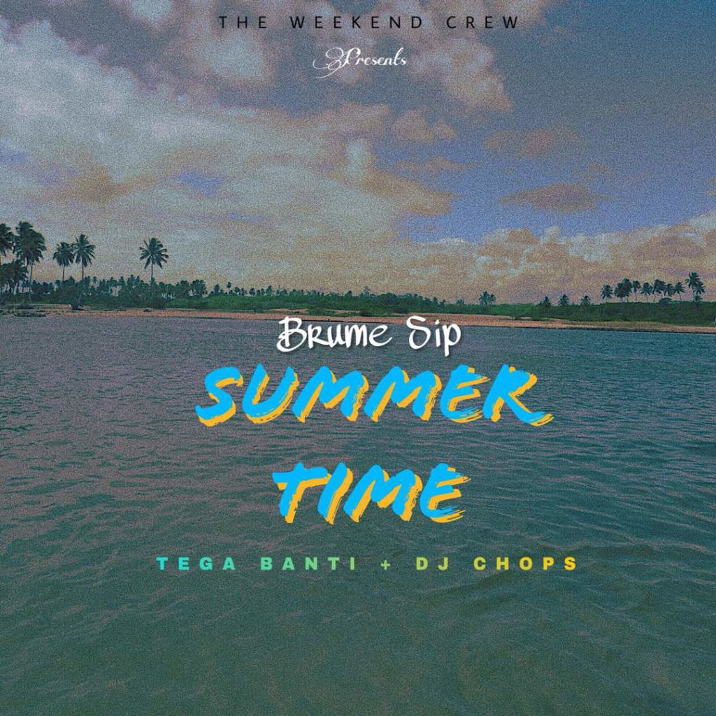 Summer time ft tegabanti & Dj chops